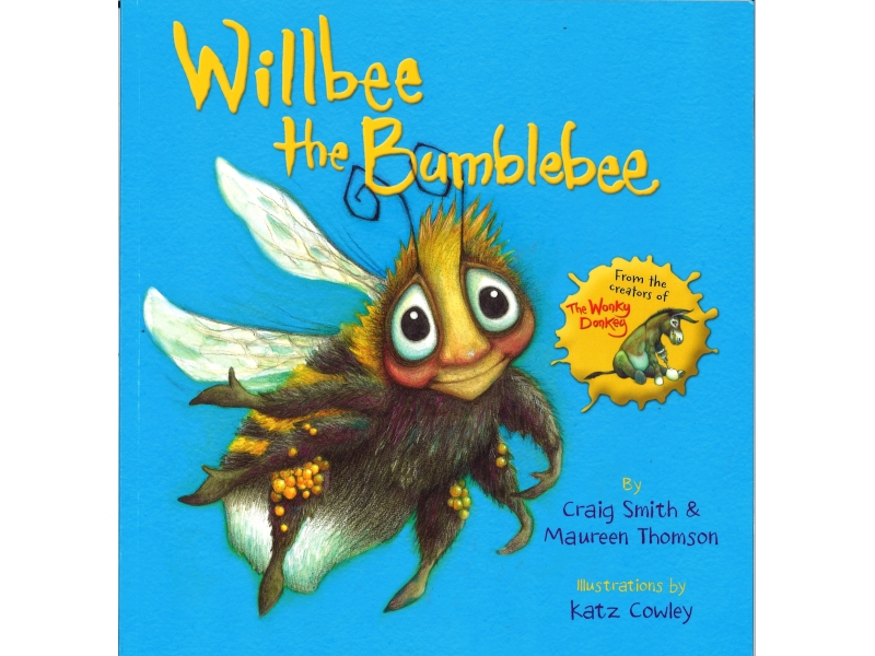 Craig Smith & Maureen Thomson - Willbee The Bumblebee