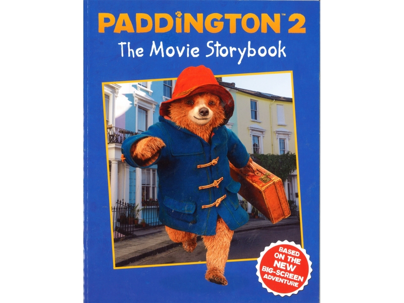Paddington 2 The Movie Storybook