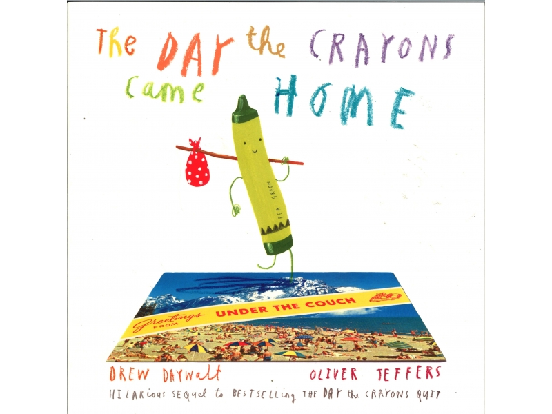 Drew Daywalt & Oliver Jeffers - The Day The Crayons Came Home