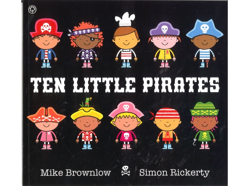 Mike Brownlow & Simon Rickerty - Ten Little Pirates