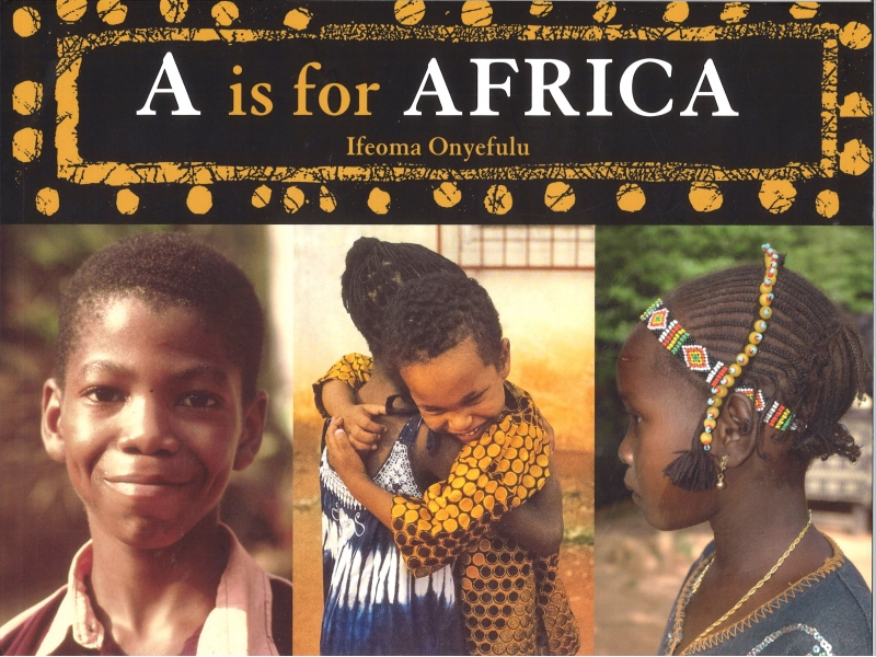 Ifeoma Onyefulu - A Is For Africa