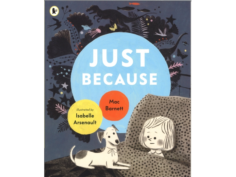 Isabelle Arsenault & Mac Barnett - Just Because