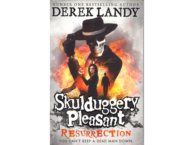 Skulduggery Pleasant - Book 10 - Resurrection