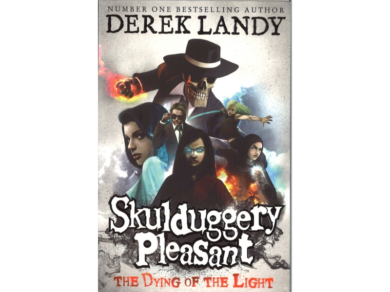 Skulduggery Pleasant - Book 9 - The Dying Of The Light