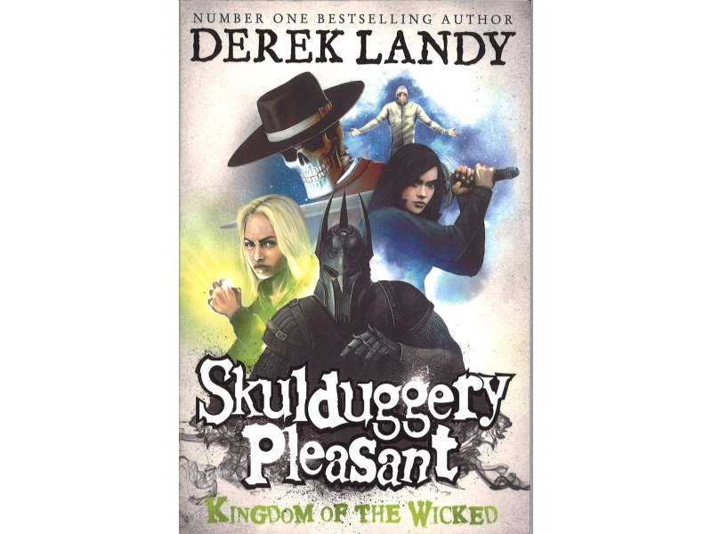 Skulduggery Pleasant - Book 7 - Kingdom Of The Wicked