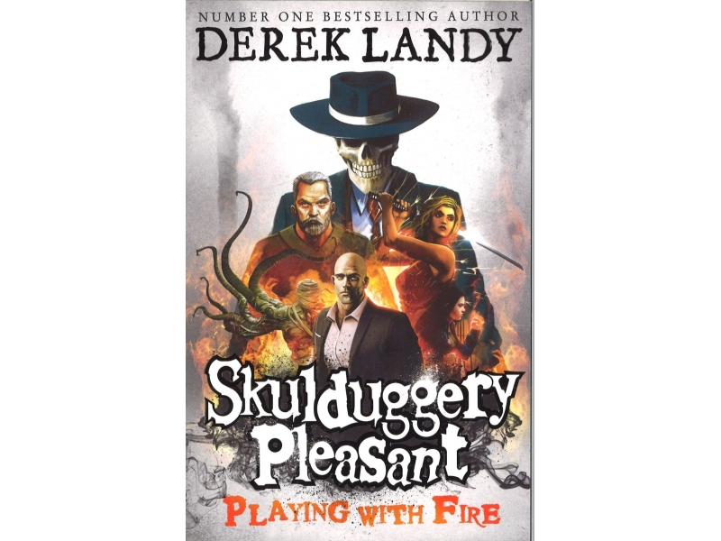 Skulduggery Pleasant - Book 2 - Playing With Fire