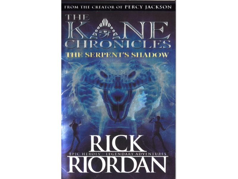 Rick Riordan - The Kane Chronicles - The Serpent's Shadow
