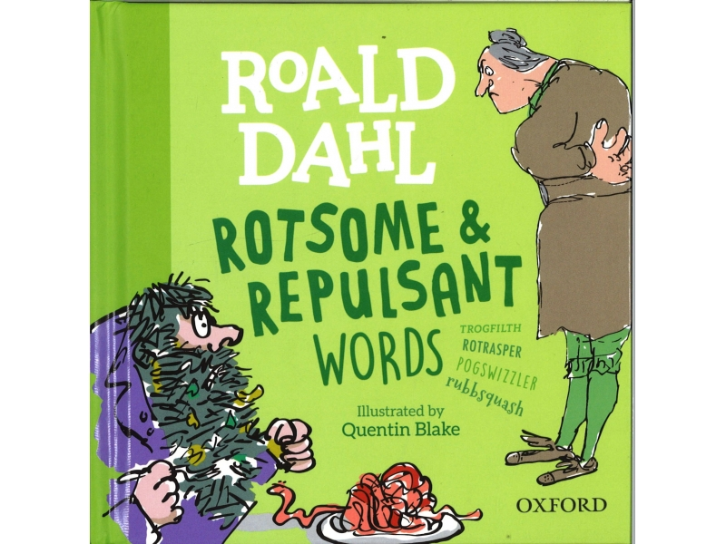Roald Dahl - Rotsome & Repulsant Words