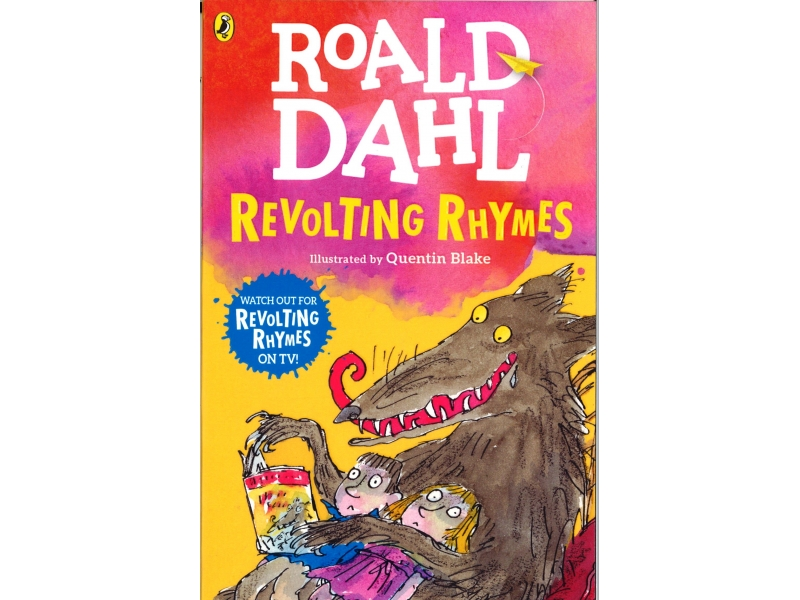 Roald Dahl - Revolting Rhymes