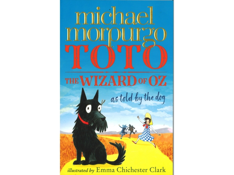 Michael Morpurgo - Toto - The Wizard Of Oz