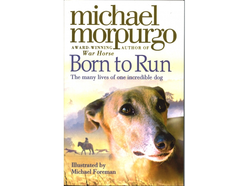 Michael Morpurgo - Born To Run