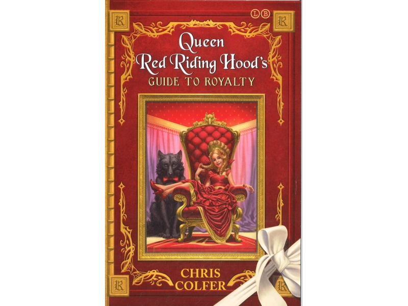 Chris Colfer - Queen Red Riding Hood's - Guide To Royalty
