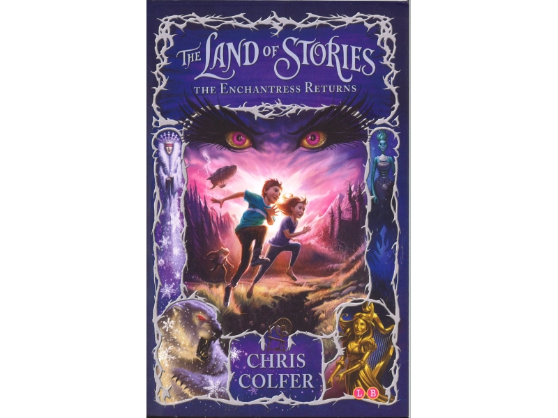 Chris Colfer - Book 2 - The Land Of Stories - The Enchantress Returns