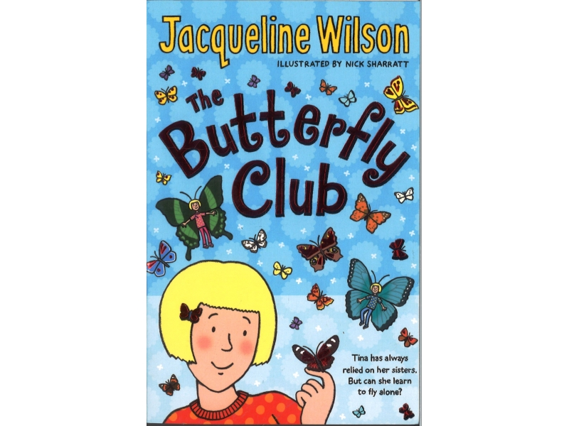 Jacqueline Wilson - The Butterfly Club