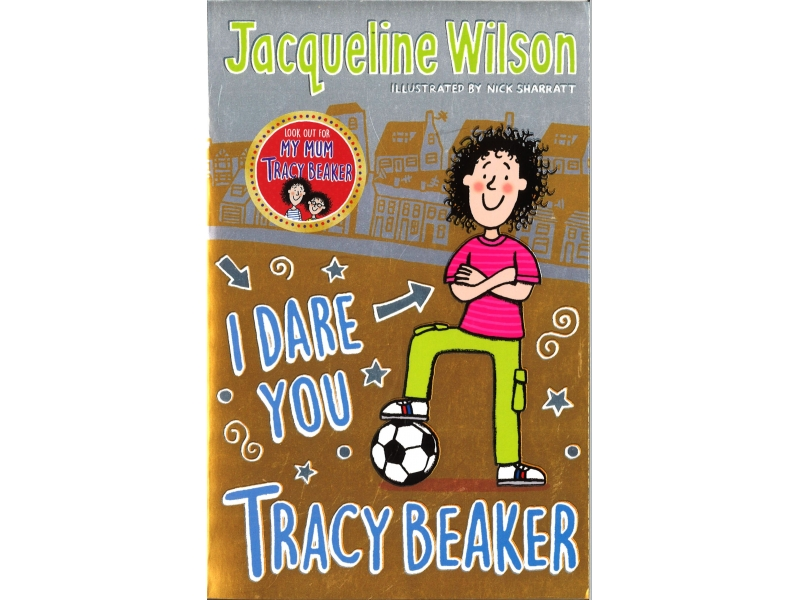 Jacqueline Wilson - I Dare You Tracy Baker