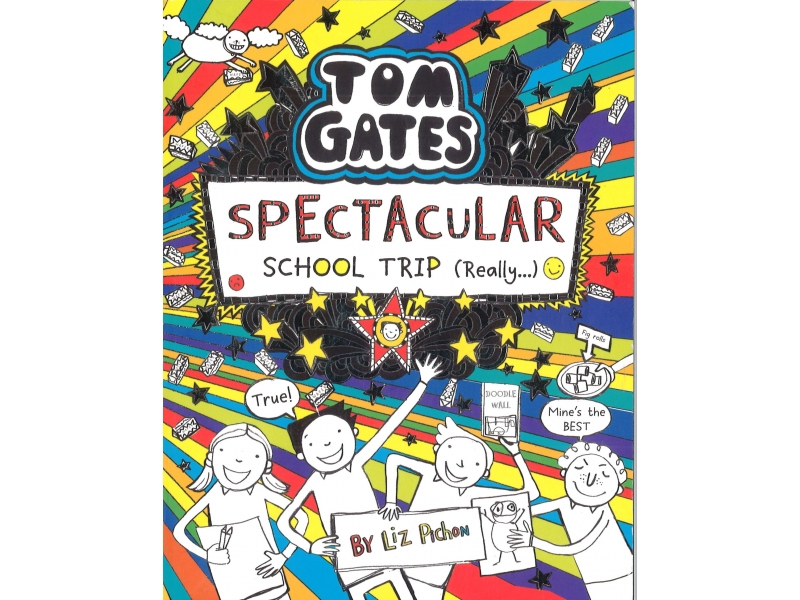 Tom Gates - Spectacular School Trip