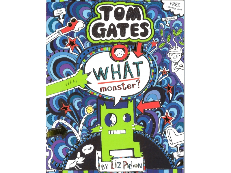 Tom Gates - What Monster?