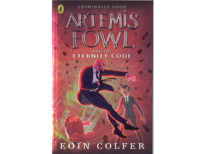 Artemis Fowl And The Eternity Code - Eoin Colfer
