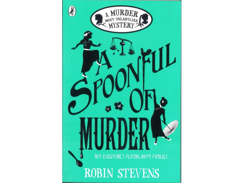 Robin Stevens - A Spoonful Of Murder