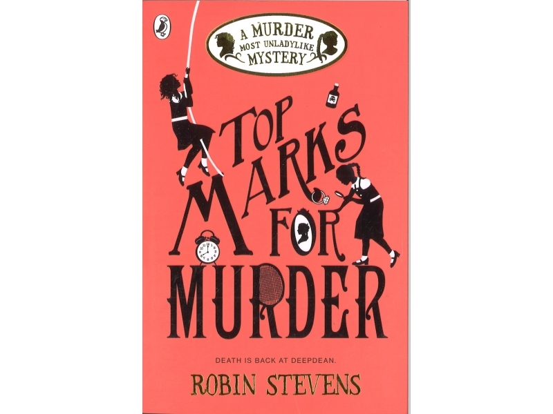 Robin Stevens - Top Marks For Murder