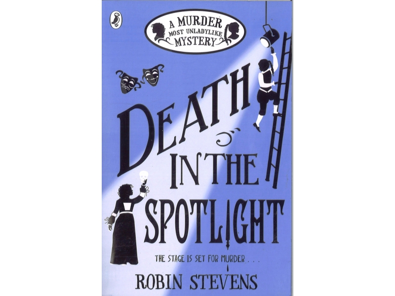 Robin Stevens - Death In The Spotlight