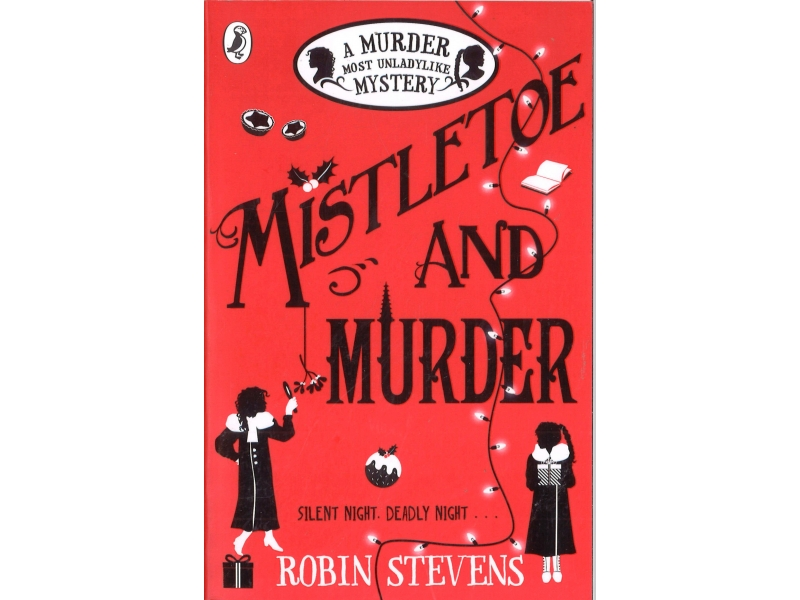 Robin Stevens - Mistletoe And Murder