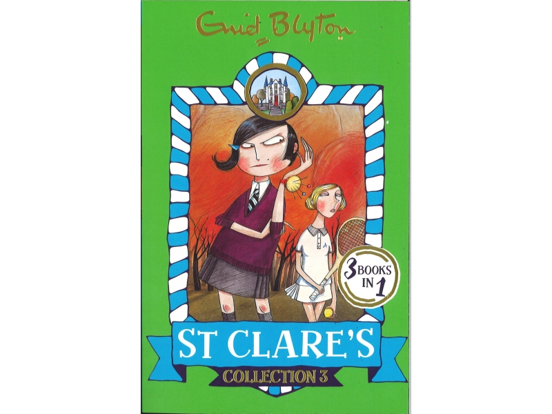 Enid Blyton - St Clare's - Collection 3