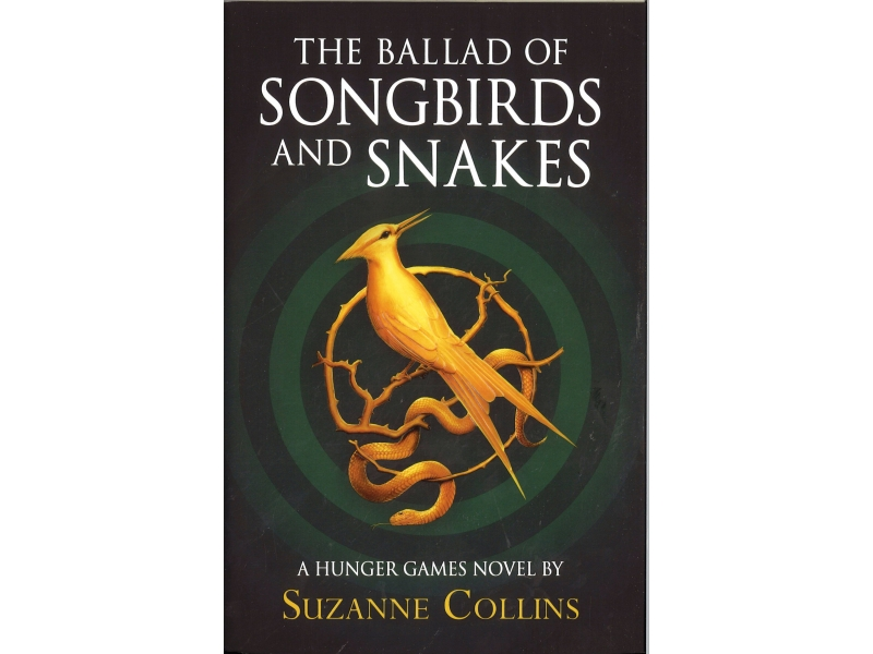 Suzanne Collins - The Ballad Of Songbirds And Snakes