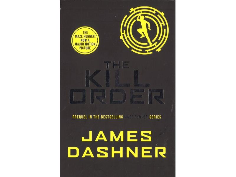 James Dashner - Book 4 - The Kill Order