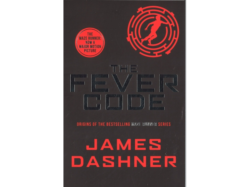 James Dashner - Book 5 - The Fever Code