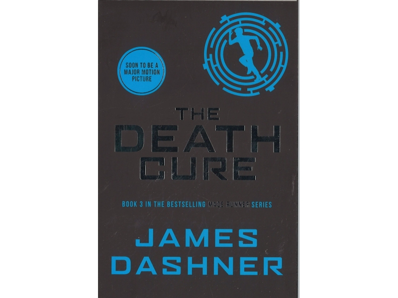 James Dashner - Book 3 - The Death Cure