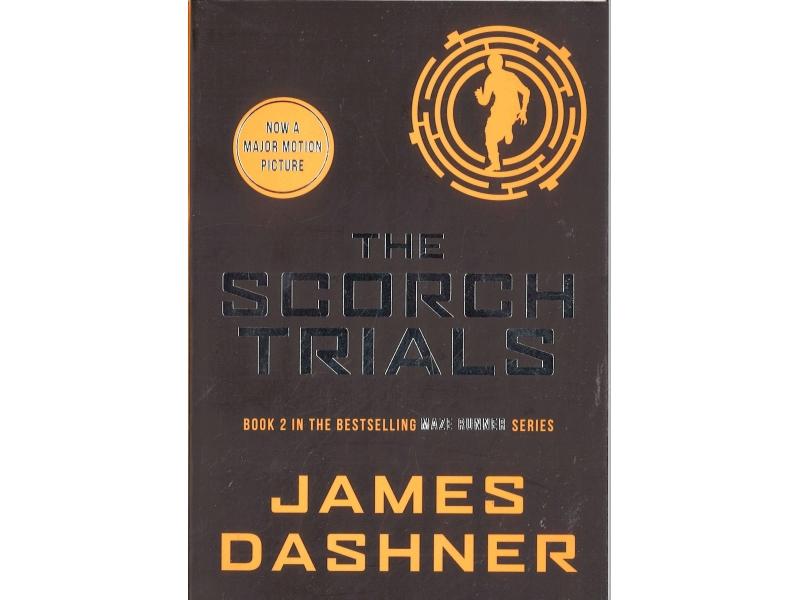 James Dashner - Book 2 - The Scorch Trials