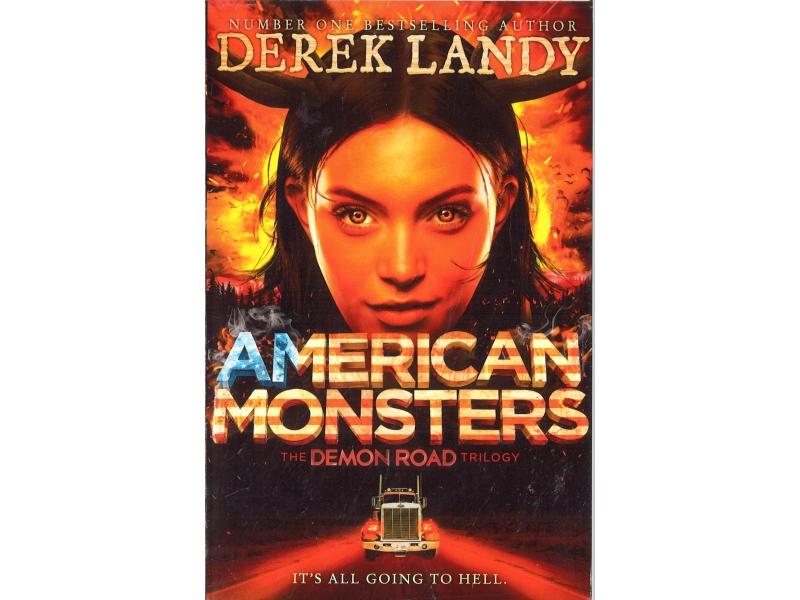 Derek Landy - American Monsters - The Demon Road Trilogy