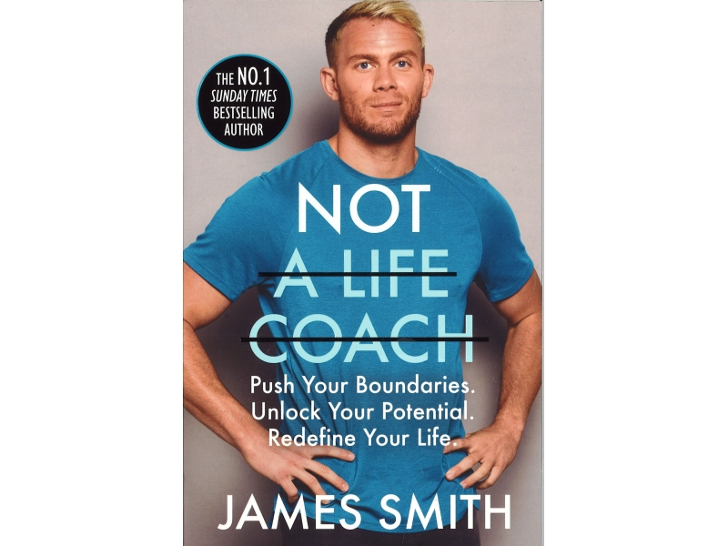 James Smith - Not A Life Coach
