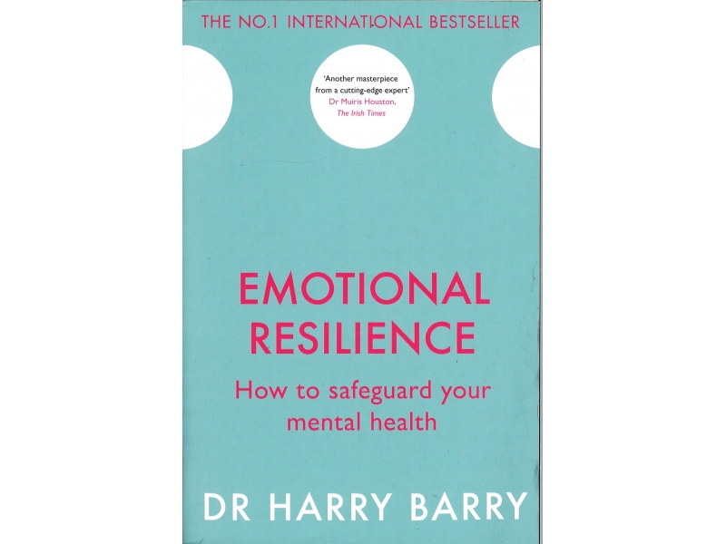 Dr Harry Barry - Emotional Resilience
