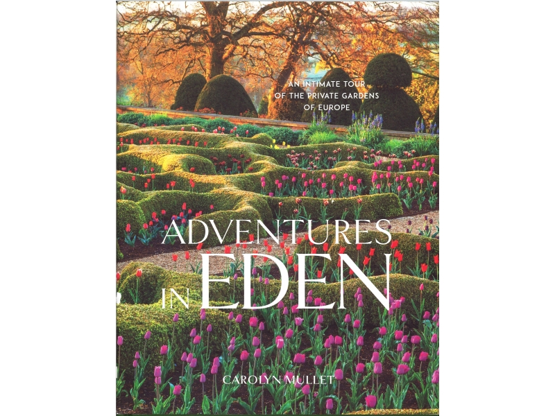Carolyn Mullet - Adventures In Eden