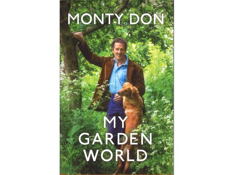Monty Don - My Garden World