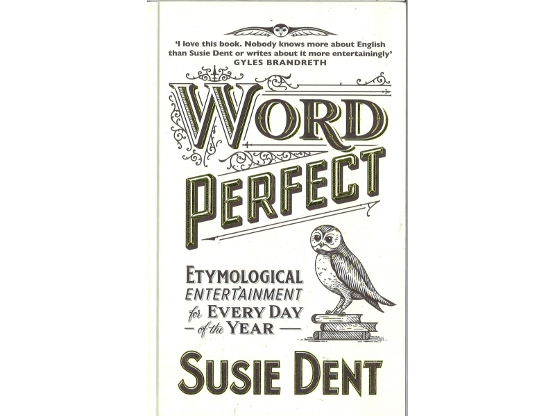 Susie Dent - Word Perfect