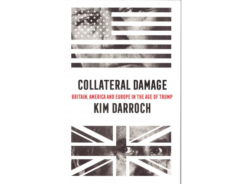 Kim Darroch - Collateral Damage