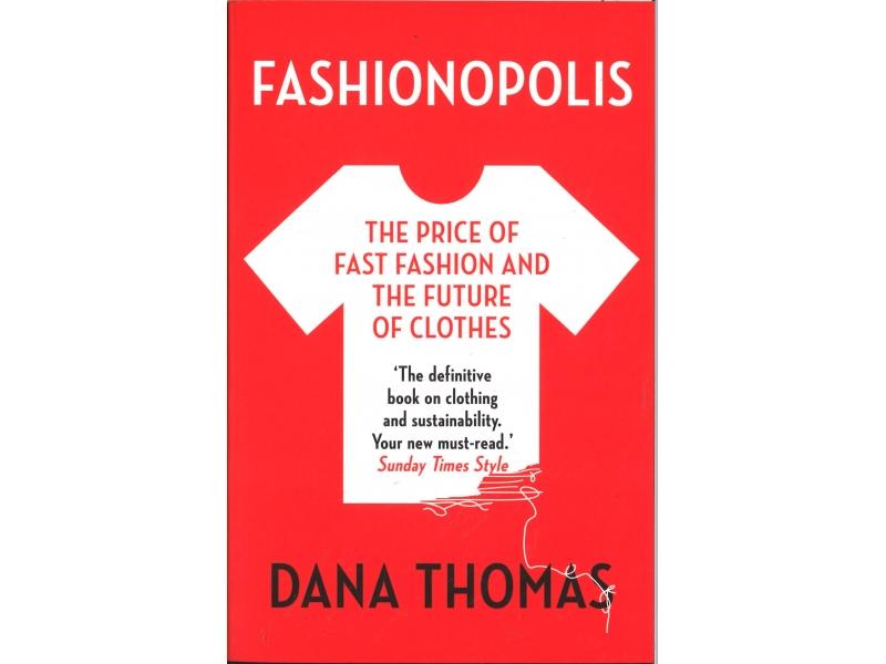 Dana Thomas - Fashionopolis