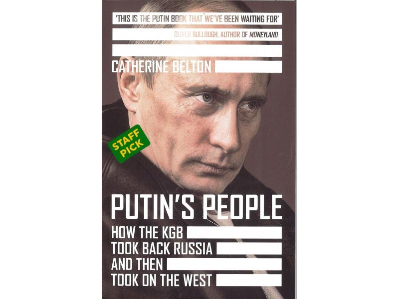 Catherine Belton - Putin's People