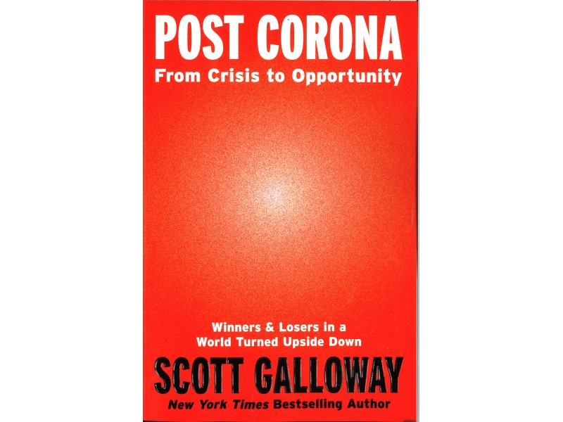 Scott Galloway - Post Corona