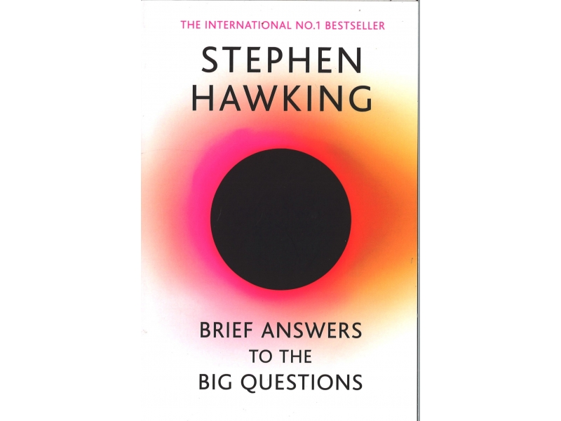 Stephen Hawking - Brief Answers To The Big Questions