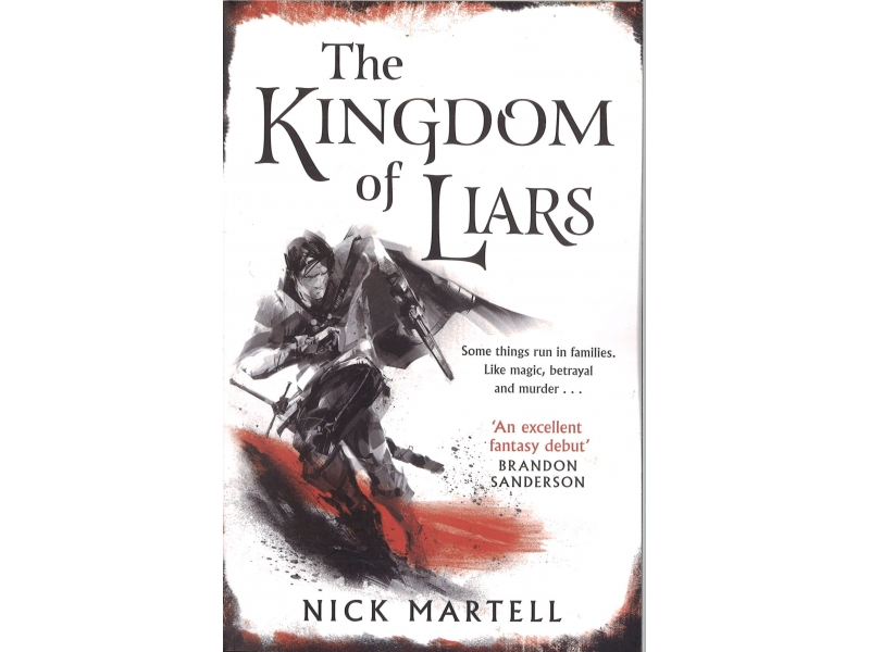 Nick Martell - The Kingdom Of Liars