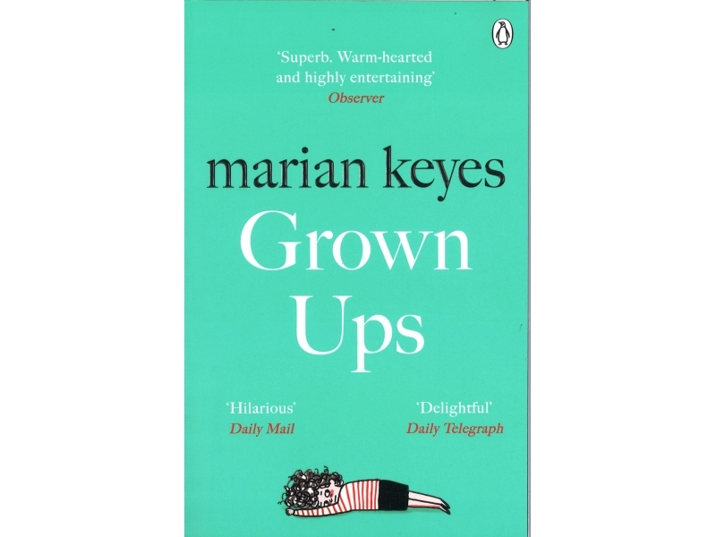 Marian Keyes - Grown Ups