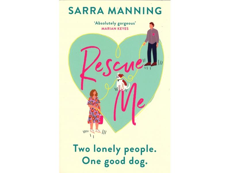Sarra Manning - Rescue Me