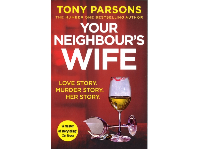 Tony Parsons - Your Neighbour's Wife