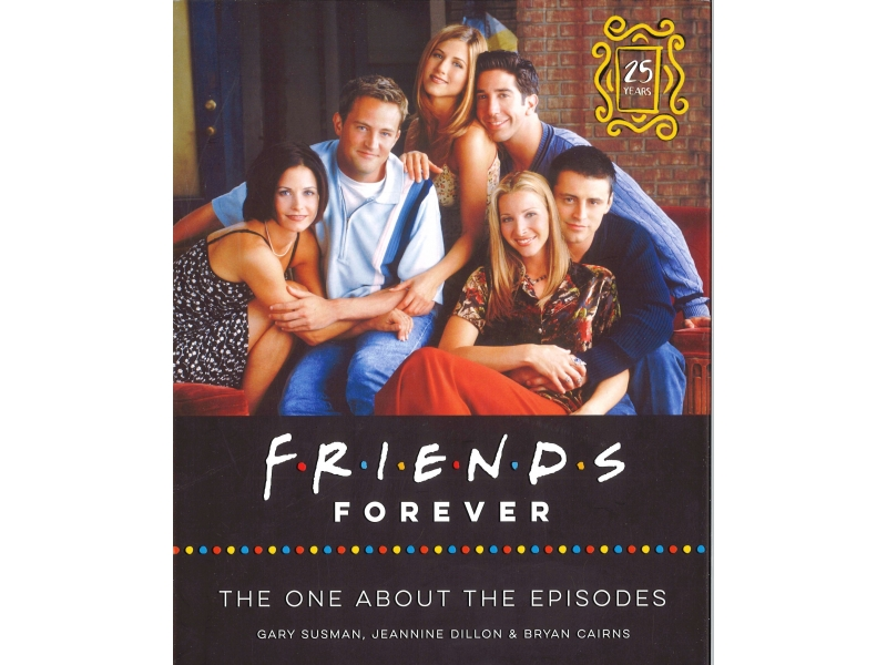 Friends Forever - The One About The Episodes