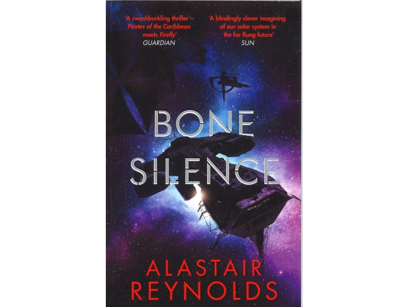 Alastair Reynolds - Bone Silence