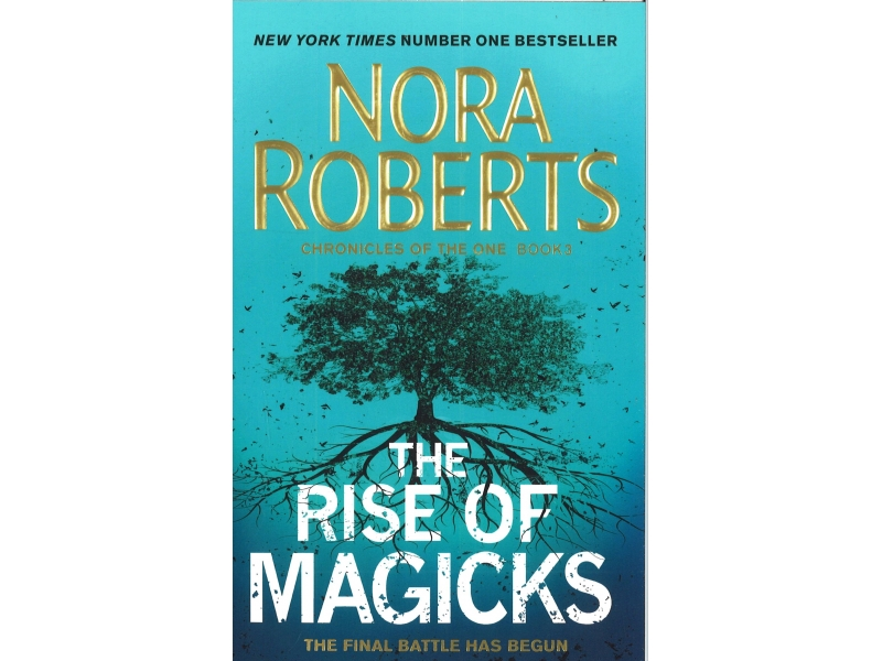 Nora Roberts - The Rise Of Magicks